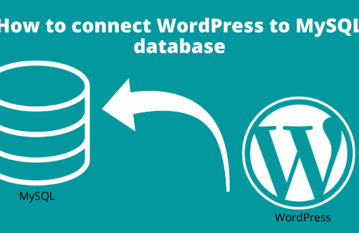 How to connect WordPress to MySQL database